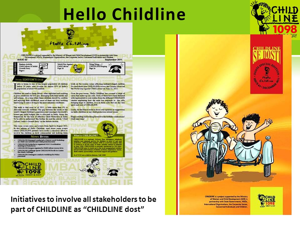 "Hello Childline 13 Initiatives to involve all stakeholders to be part of CHILDLINE as ""CHILDLINE dost"""