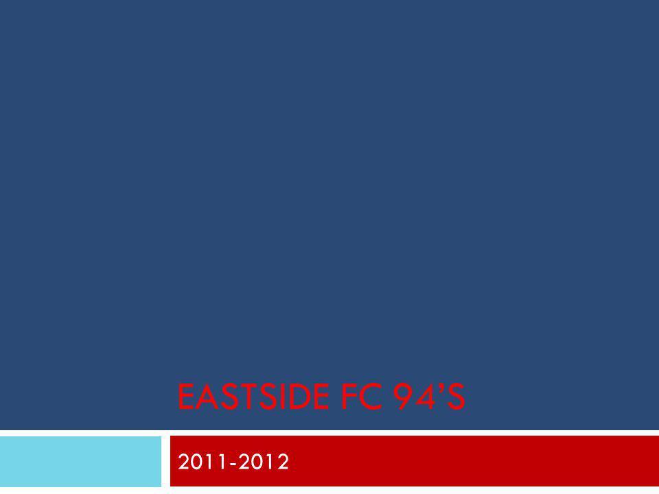 EASTSIDE FC 94'S 2011-2012
