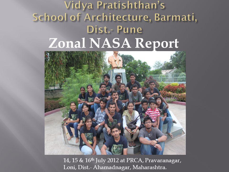 Zonal NASA Report 14, 15 & 16 th July 2012 at PRCA, Pravaranagar, Loni, Dist.- Ahamadnagar, Maharashtra.