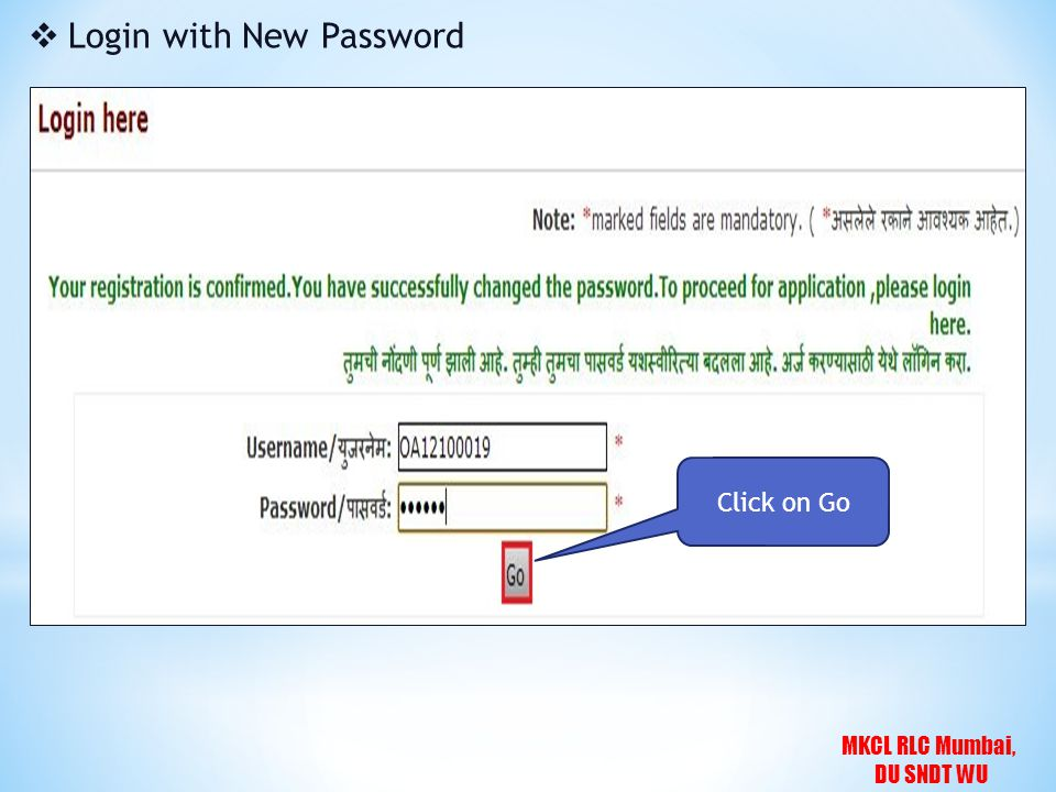 MKCL RLC Mumbai, DU SNDT WU  Login with New Password Click on Go