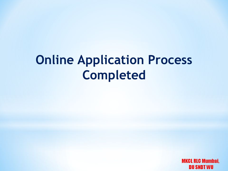 MKCL RLC Mumbai, DU SNDT WU Online Application Process Completed