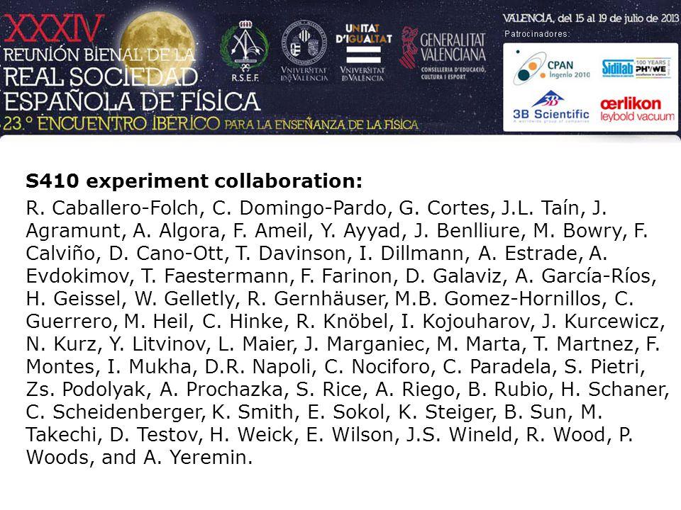 S410 experiment collaboration: R. Caballero-Folch, C.
