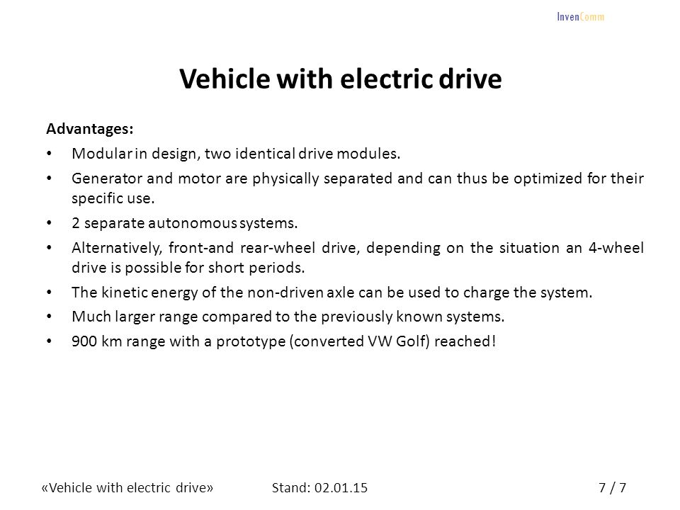 «Vehicle with electric drive»8 / 7Stand: 02.01.15 InvenComm 8 Any questions.
