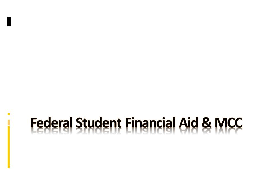 Tuition & Financial Aid Total aid comprises 78% of MCC's total tuition revenue