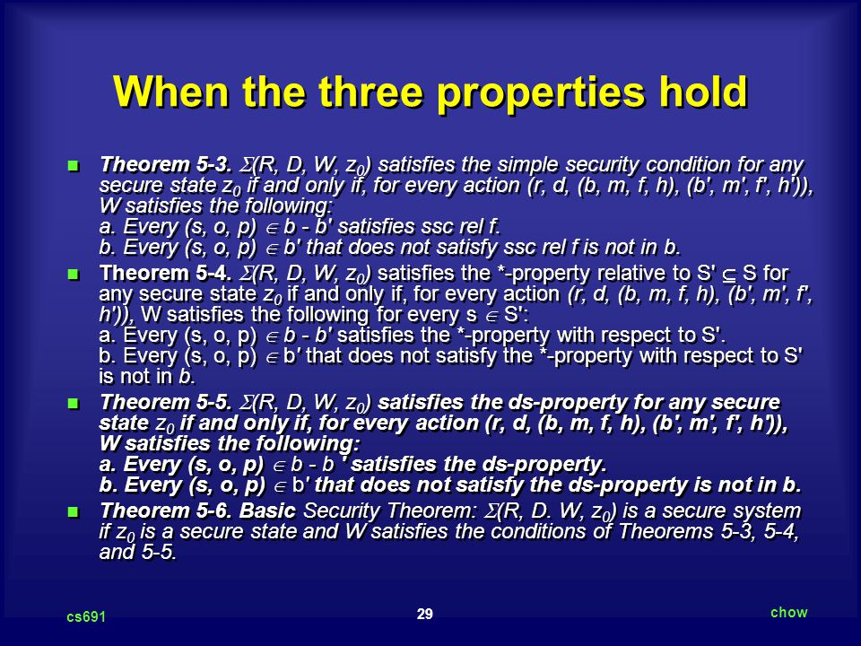 29 cs691 chow When the three properties hold Theorem 5-3.