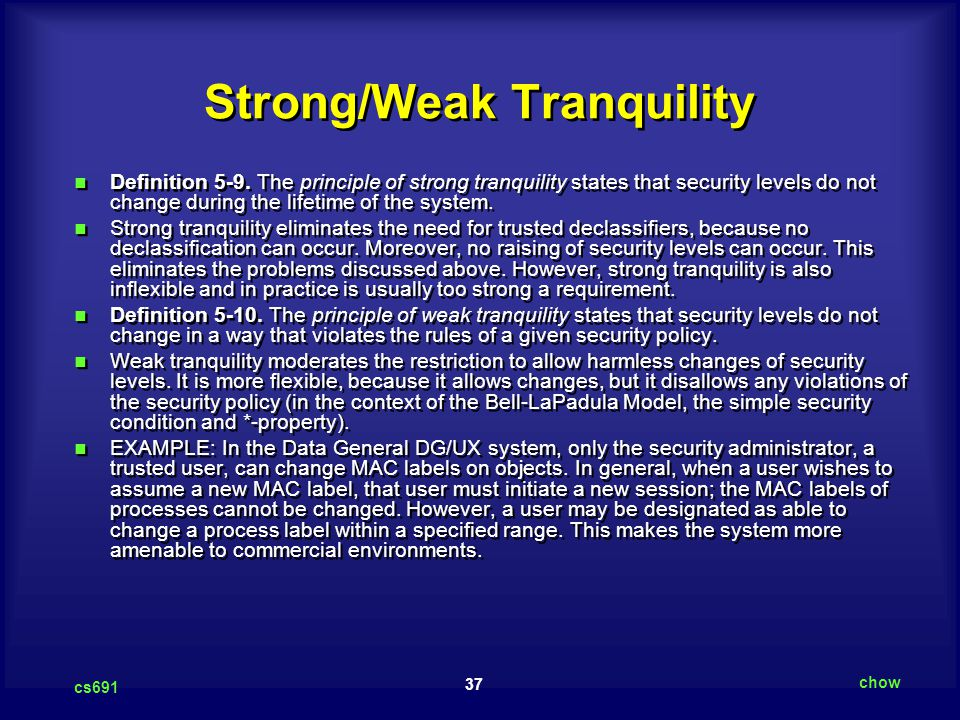 37 cs691 chow Strong/Weak Tranquility Definition 5-9.