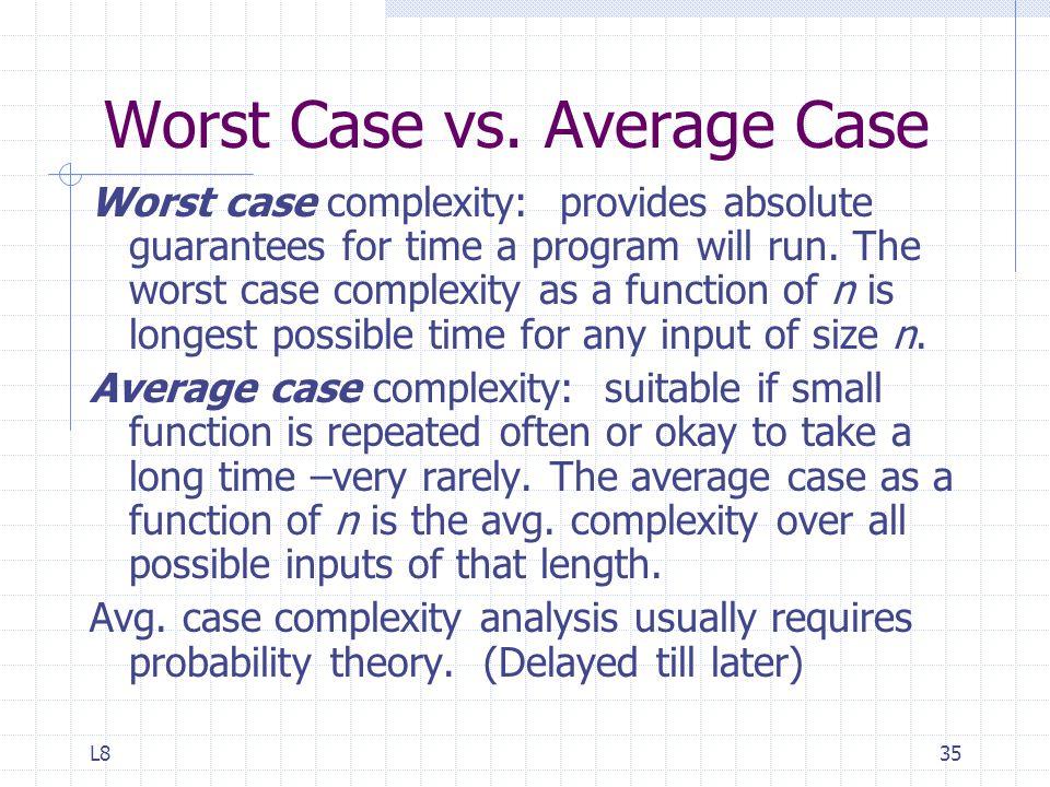 L835 Worst Case vs.