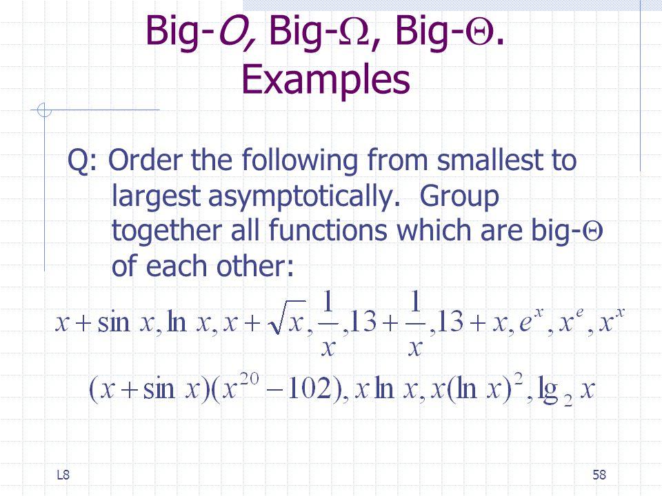 L858 Big-O, Big- , Big- .