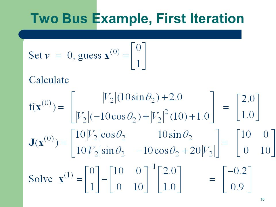 16 Two Bus Example, First Iteration