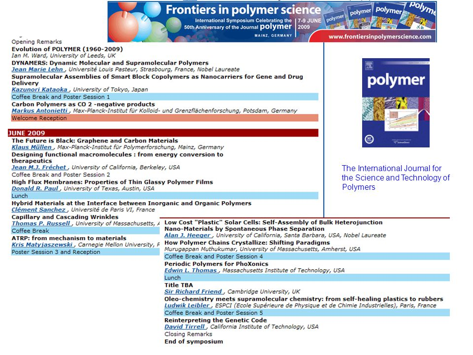 8 The International Journal for the Science and Technology of Polymers