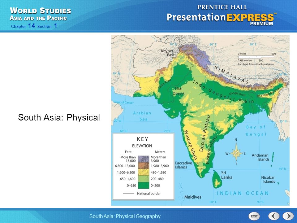 South Asia: Physical Geography Chapter 14 Section 1 South Asia: Physical