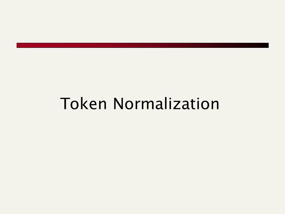 Token Normalization
