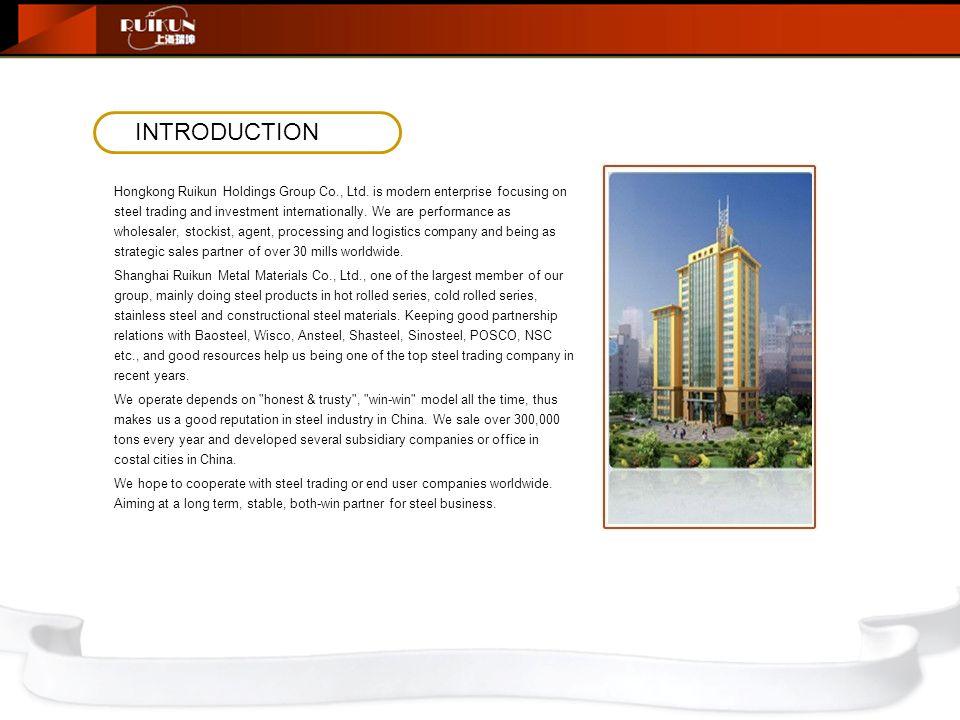 INTRODUCTION Hongkong Ruikun Holdings Group Co., Ltd.