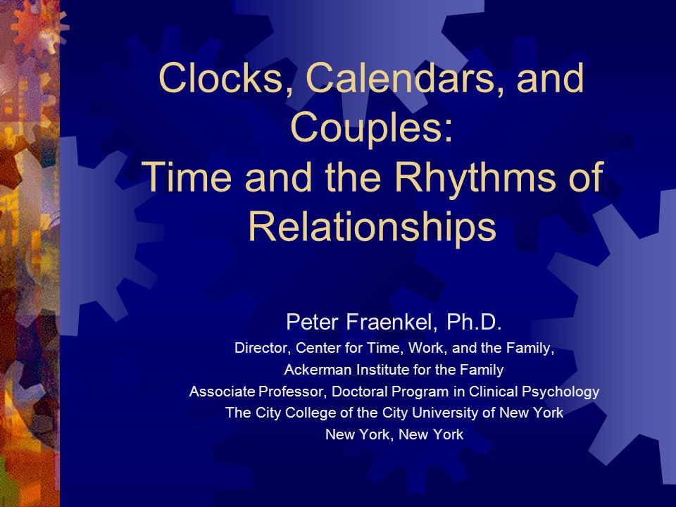 Techniques to Help Couples with Time  Time Pies  Life Pace Questionnaire  Projected Life Chronologies  Decompression Chamber  Sixty Second Pleasure Points  Creative Family Time Multitasking