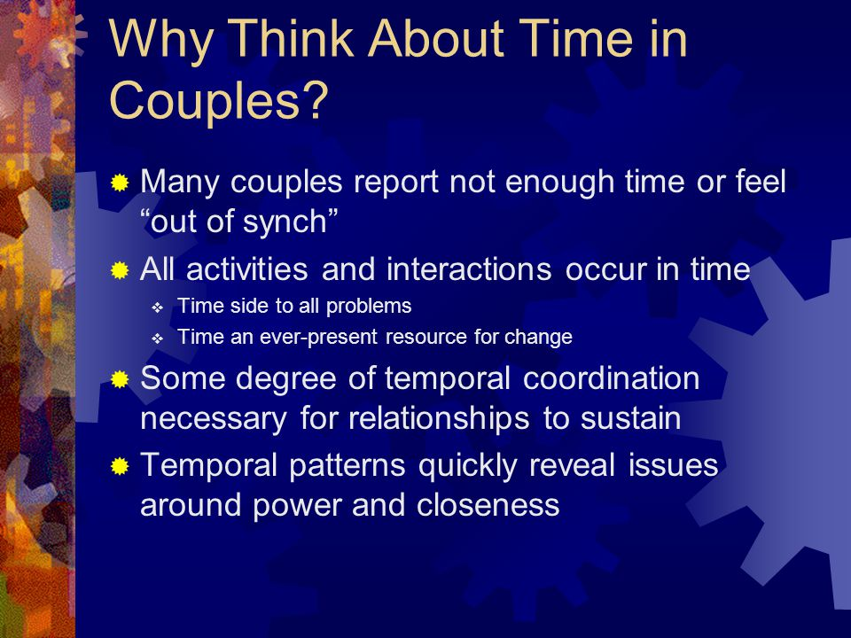 References  Fraenkel, P.(1994). Time and rhythm in couples.