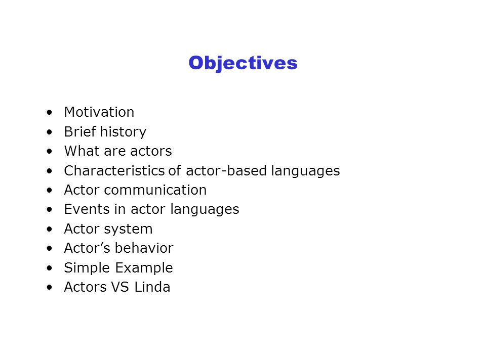 Actor Languages Maher Shinouda mshinoud@uwaterloo.ca