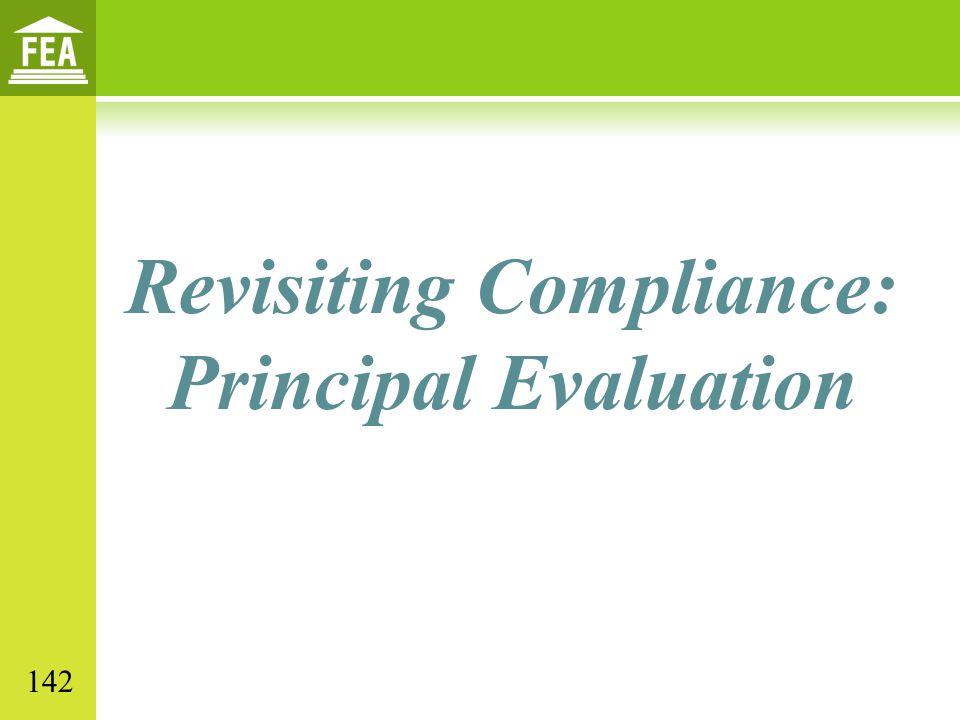 Revisiting Compliance: Principal Evaluation 142