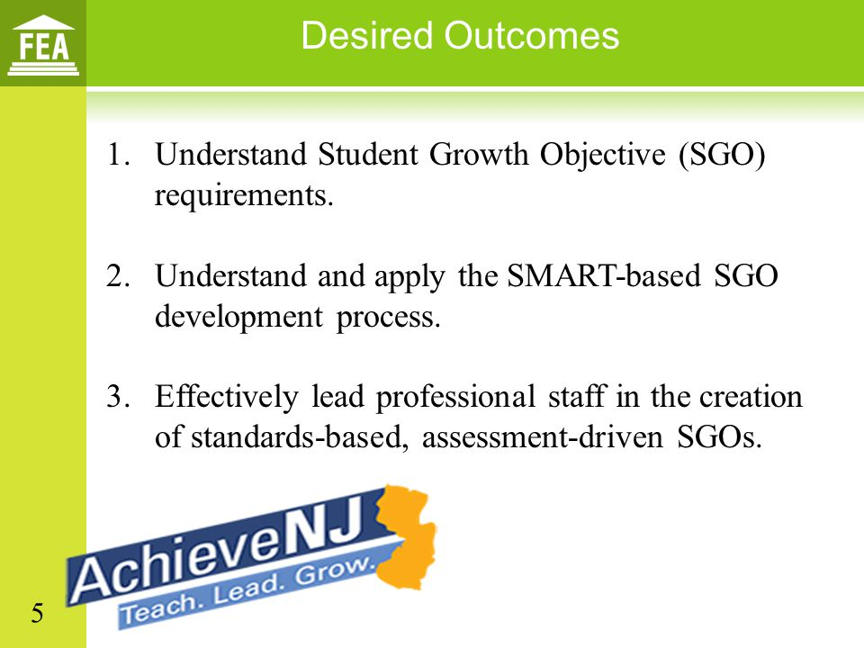 1.Understand Student Growth Objective (SGO) requirements.