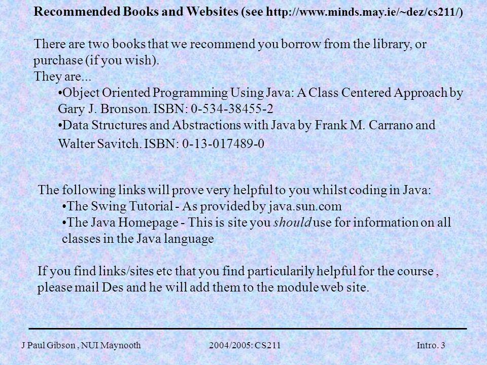 J Paul Gibson, NUI Maynooth 2004/2005: CS211Intro.