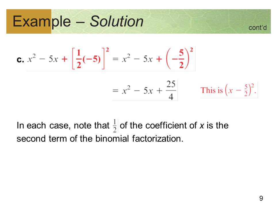 10 Solve a quadratic equation by completing the square 2.