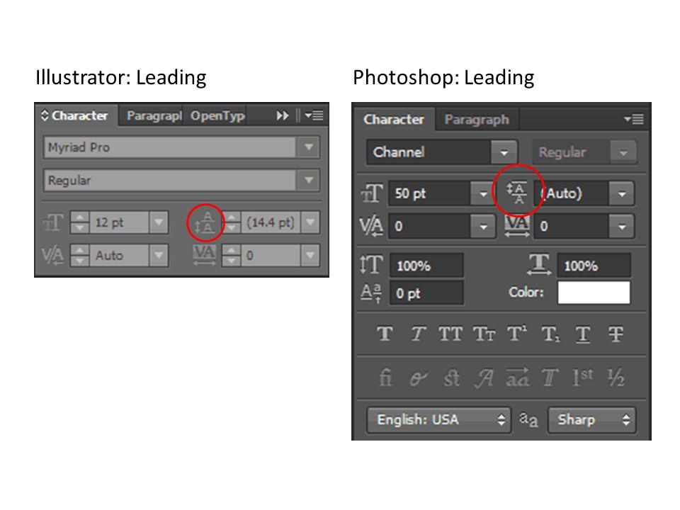 Illustrator: Leading Photoshop: Leading