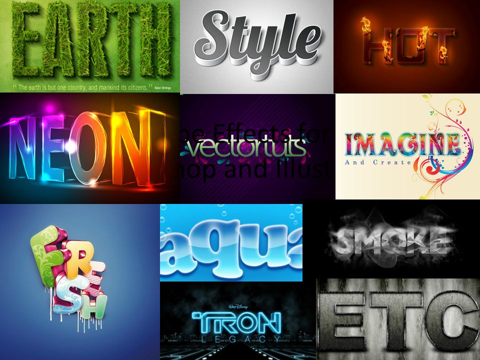 TYPE EFFECTS FOR PHOTOSHOP AND ILLUSTRATOR 80 Best Type Effects in Photoshop 50 Excellent Type Effect Tutorials in Illustrator