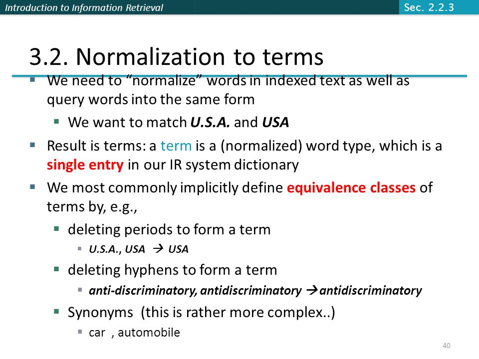 Introduction to Information Retrieval 3.2.