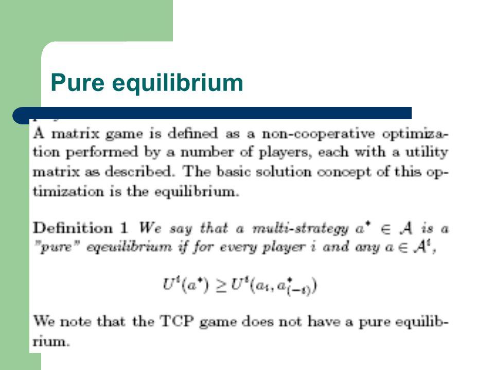 Pure equilibrium