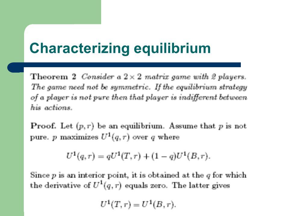 Characterizing equilibrium