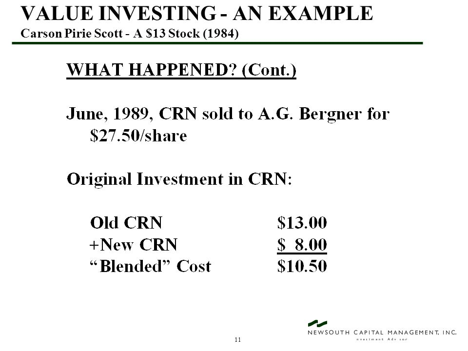11 VALUE INVESTING - AN EXAMPLE Carson Pirie Scott - A $13 Stock (1984)