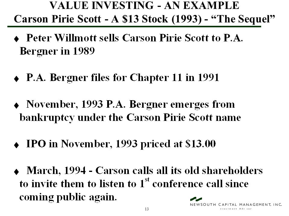 13 VALUE INVESTING - AN EXAMPLE Carson Pirie Scott - A $13 Stock (1993) - The Sequel