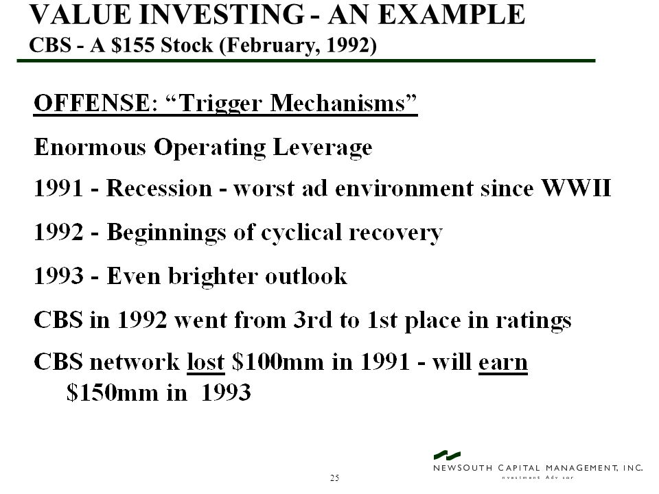 25 VALUE INVESTING - AN EXAMPLE CBS - A $155 Stock (February, 1992)