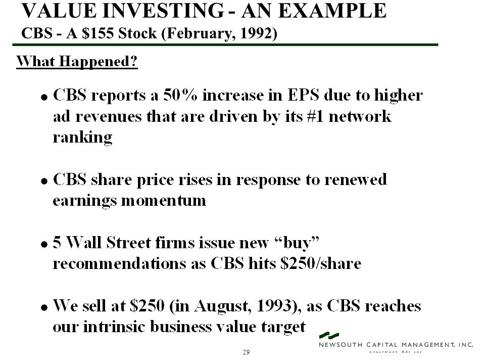 29 VALUE INVESTING - AN EXAMPLE CBS - A $155 Stock (February, 1992)