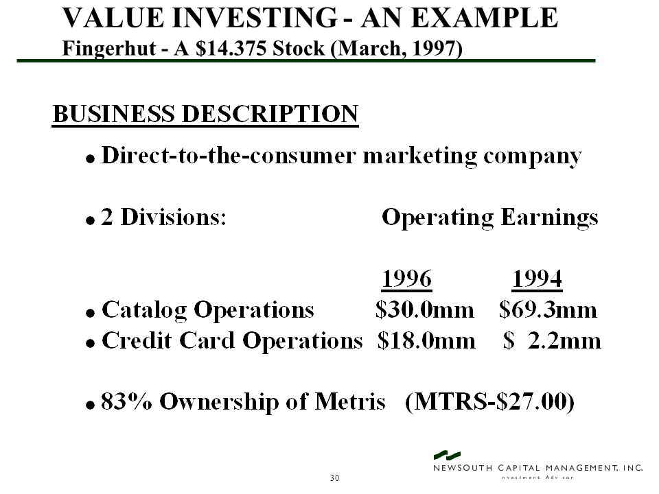30 VALUE INVESTING - AN EXAMPLE Fingerhut - A $14.375 Stock (March, 1997)