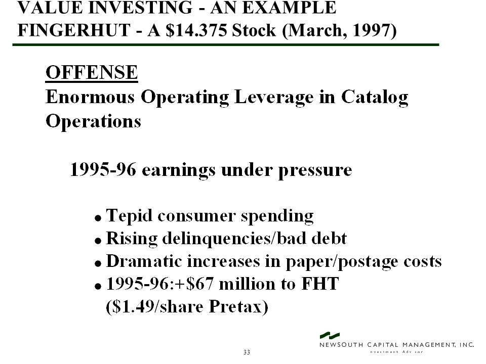 33 VALUE INVESTING - AN EXAMPLE FINGERHUT - A $14.375 Stock (March, 1997)