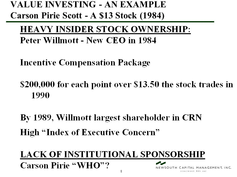 9 VALUE INVESTING - AN EXAMPLE Carson Pirie Scott - A $13 stock (1984)