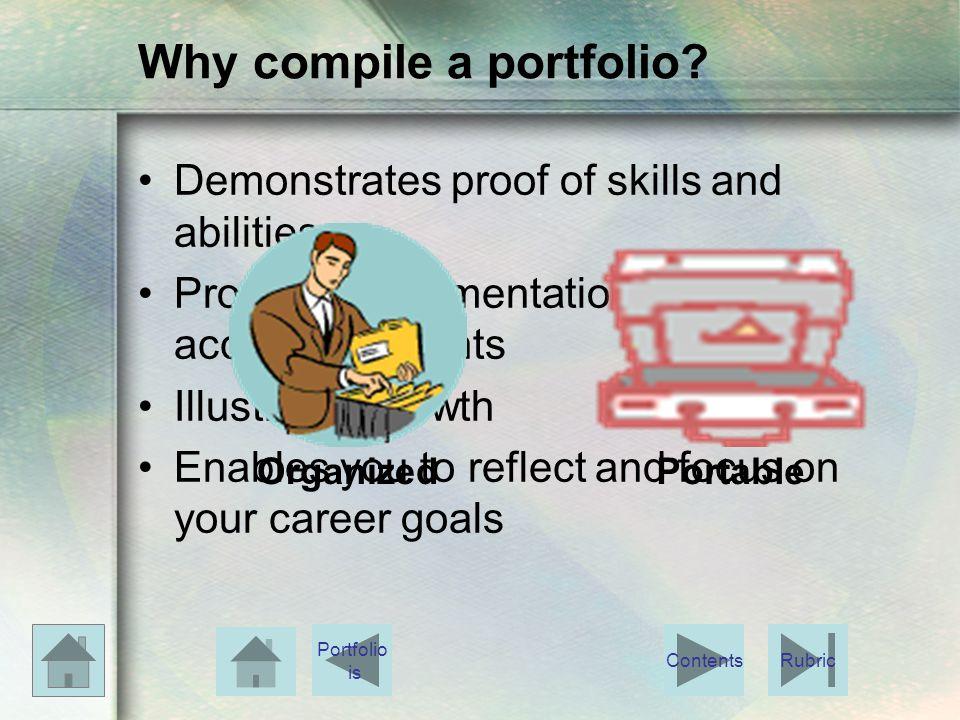 Why compile a portfolio.