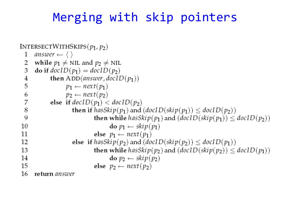 Merging with skip pointers