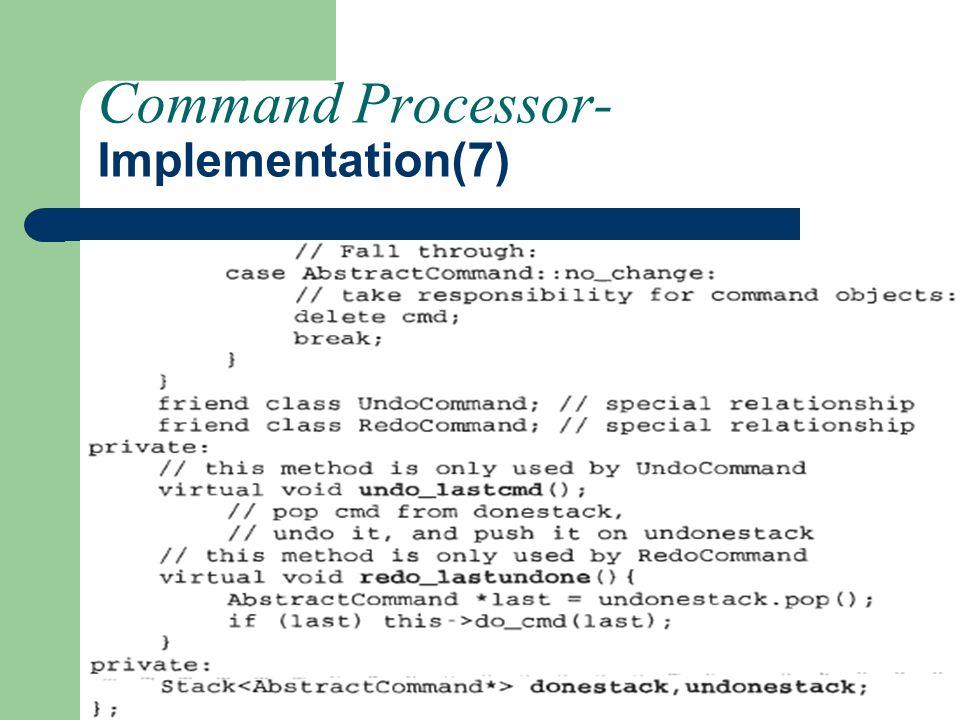 Command Processor- Implementation(7)
