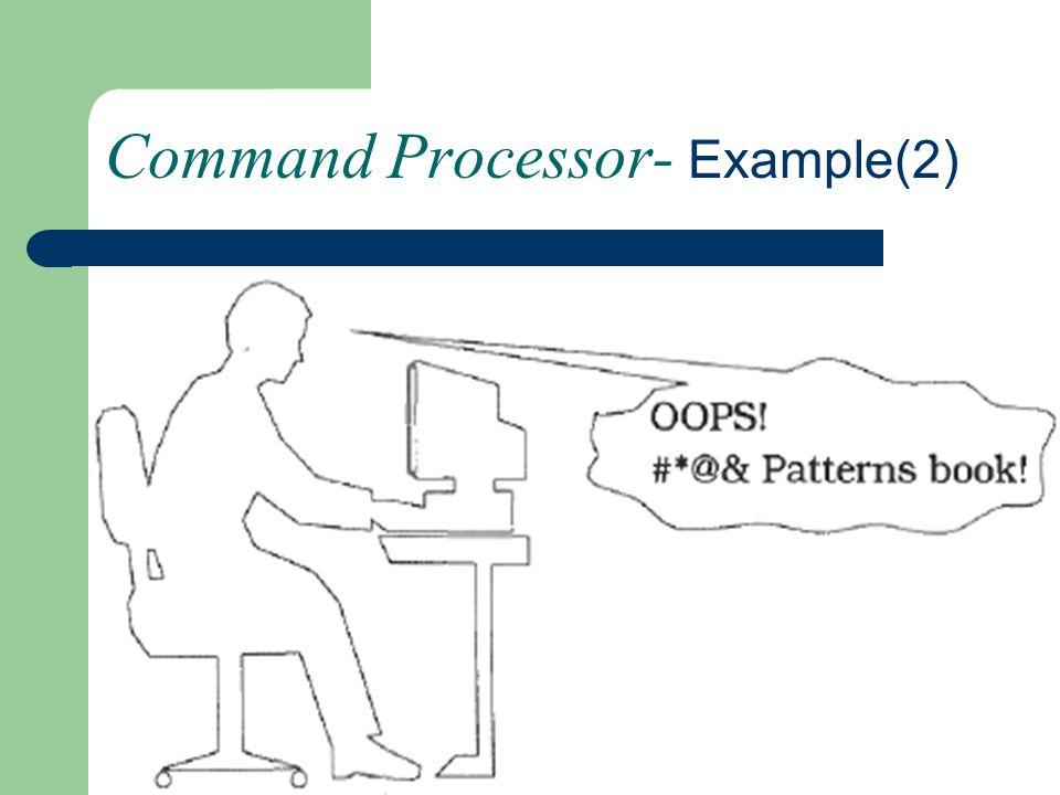 Command Processor- Example(2)