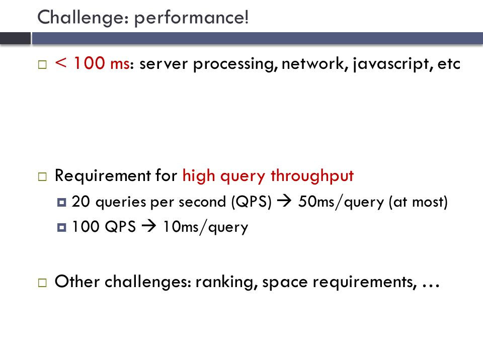 Challenge: performance.