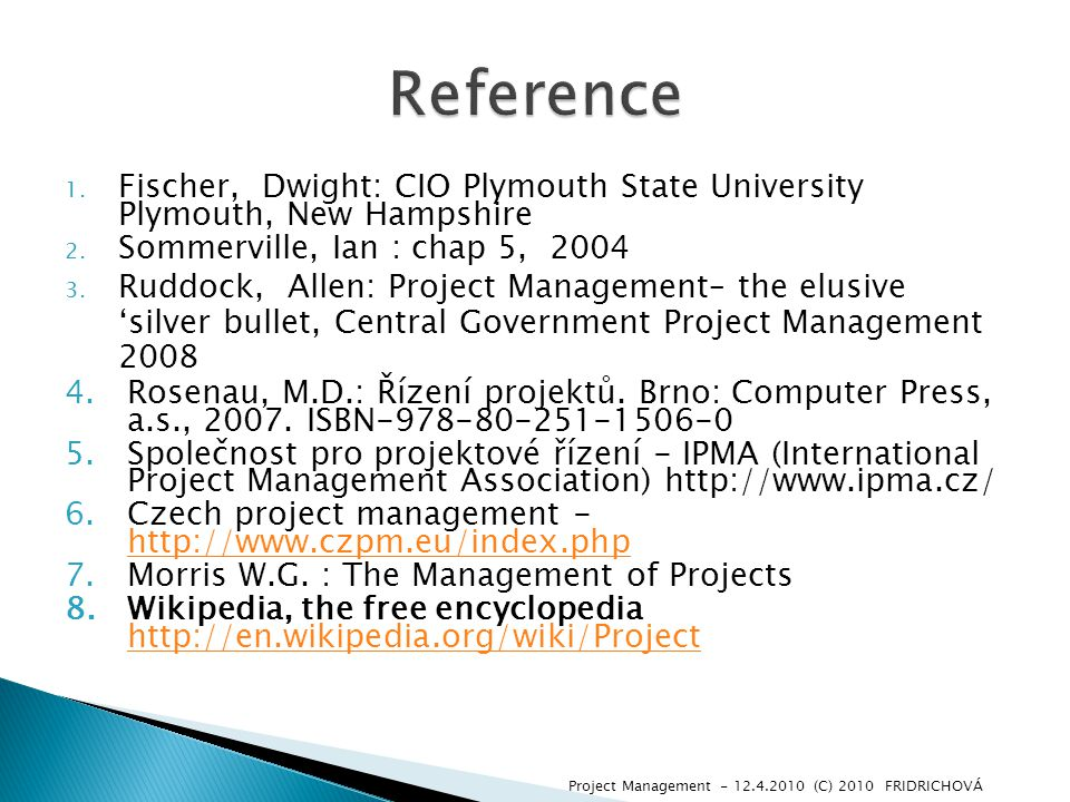 1. Fischer, Dwight: CIO Plymouth State University Plymouth, New Hampshire 2.