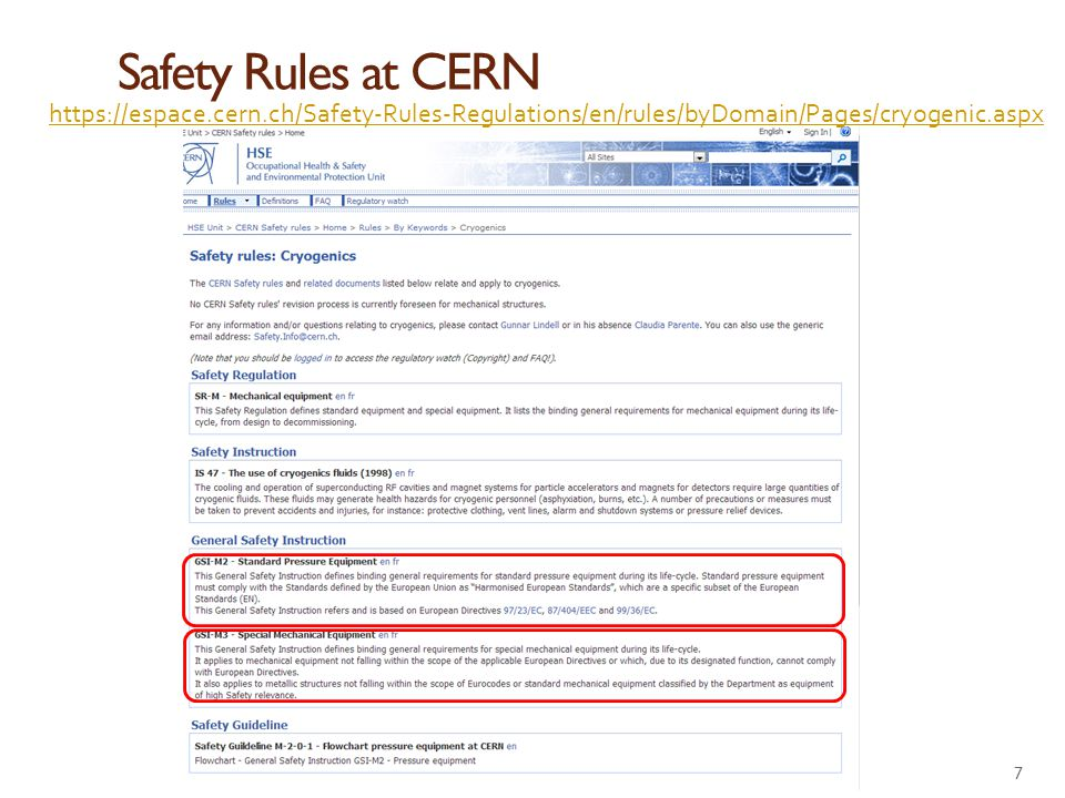 Safety Rules at CERN 7 https://espace.cern.ch/Safety-Rules-Regulations/en/rules/byDomain/Pages/cryogenic.aspx