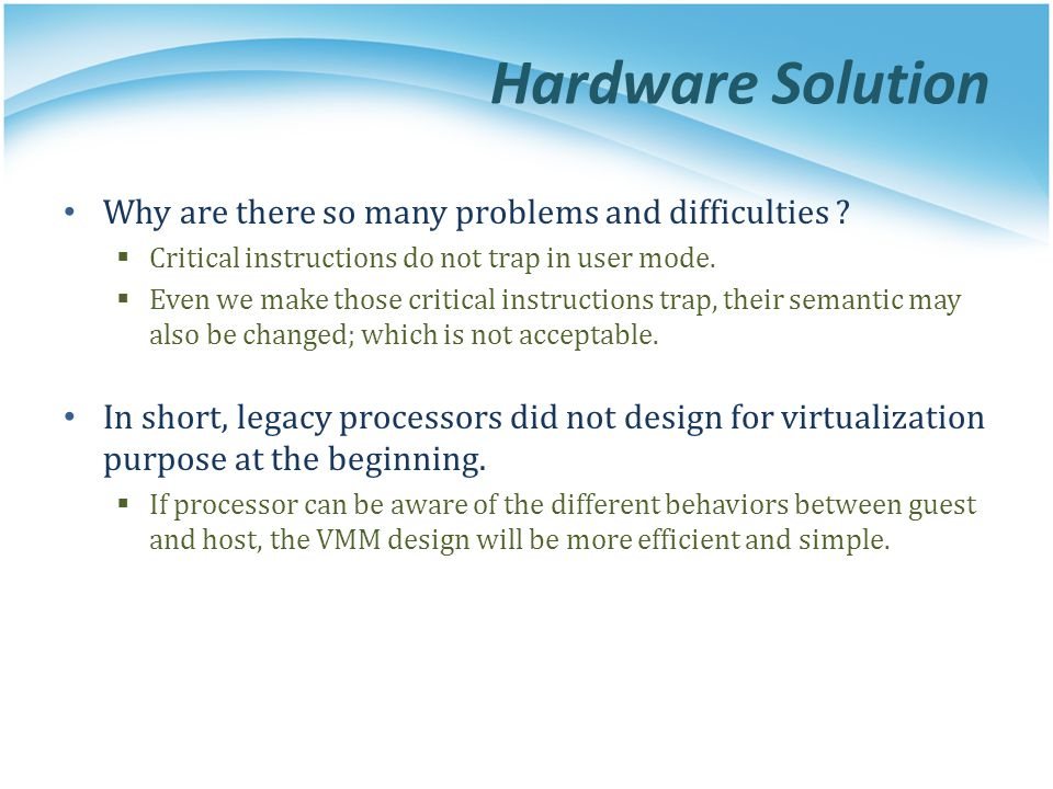 Hardware Solution Why are there so many problems and difficulties .
