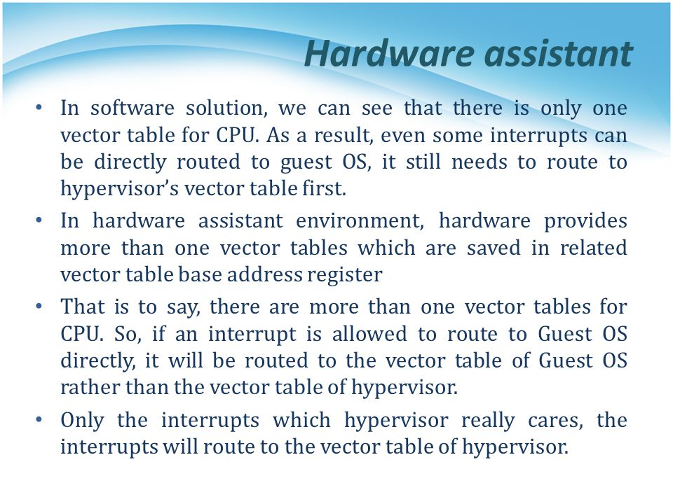 Hardware assistant In software solution, we can see that there is only one vector table for CPU.