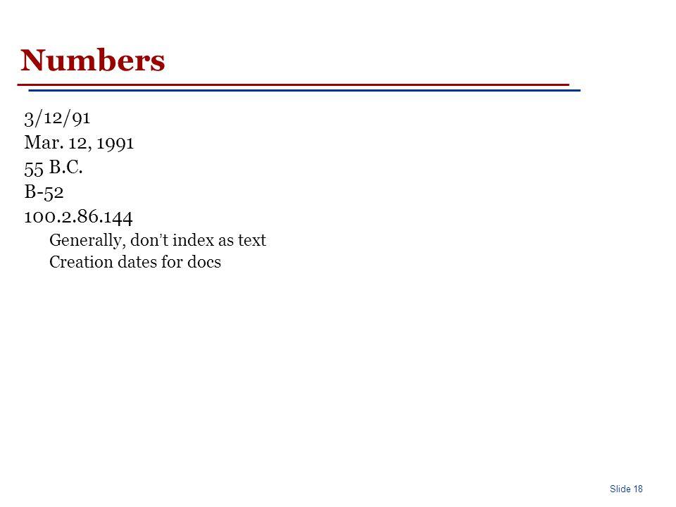 Slide 18 Numbers 3/12/91 Mar. 12, 1991 55 B.C.