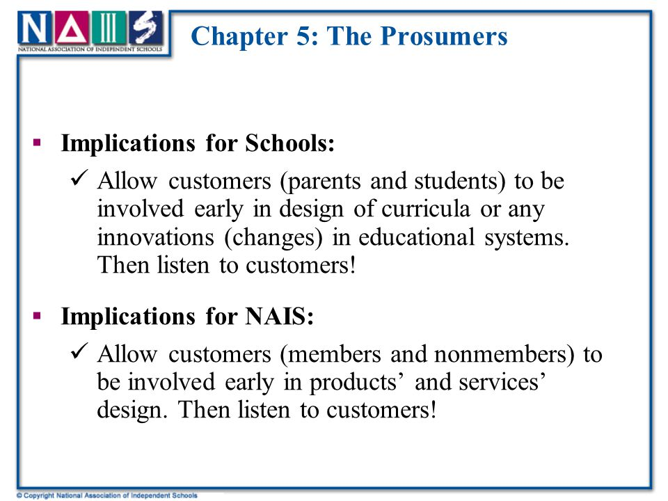 Chapter 5: The Prosumers  Themes: Prosumers: customers who co-innovate and design; develop modifications to products that appeal to mainstream market