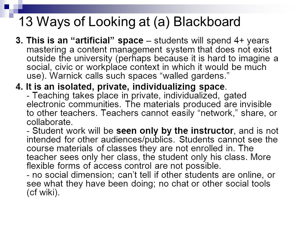 13 Ways of Looking at (a) Blackboard 3.