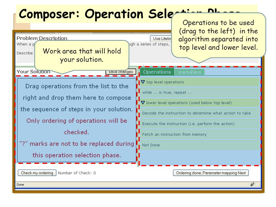 Composer: Operation Selection Phase Operations to be used (drag to the left) in the algorithm separated into top level and lower level. Work area that