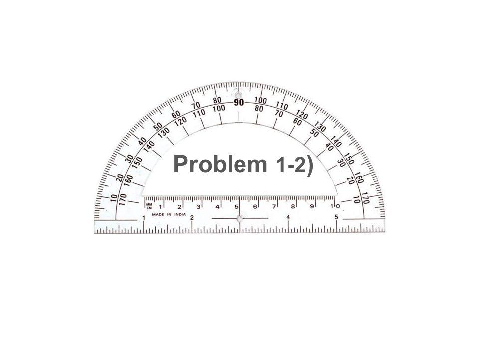 Problem 1-2 )